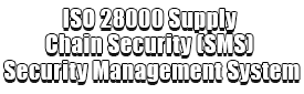 ISO 28000 Supply Chain Security (SMS) Security Management System Logo